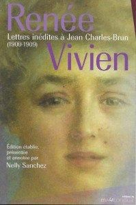 RENEE VIVIEN Lettres inédites à Charles Brun